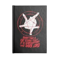 EVERY TIME A CAT CLEANS ITSELF IT IS WORSHIPPING THE DARK LORD - notebook - small view