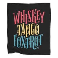 Whiskey Tango Foxtrot - blanket - small view