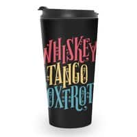 Whiskey Tango Foxtrot - travel-mug - small view