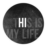 This is My Life - small view