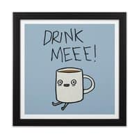 Drink Me Coffee - black-square-framed-print - small view
