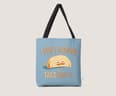 I Don't Wanna Taco 'Bout It - small view