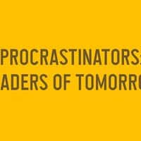 Procrastinators: Leaders of Tomorrow - small view