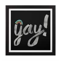 Yay Gay - black-square-framed-print - small view