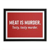 Meat is murder. Tasty, tasty murder. - black-horizontal-framed-print - small view