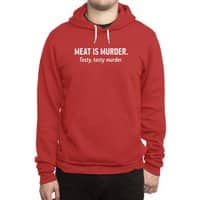 Meat is murder. Tasty, tasty murder. - hoody - small view