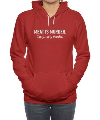 Meat is murder. Tasty, tasty murder.