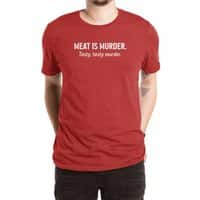Meat is murder. Tasty, tasty murder. - mens-extra-soft-tee - small view
