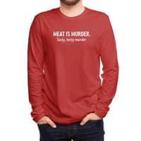 Meat is murder. Tasty, tasty murder. - mens-long-sleeve-tee - small view