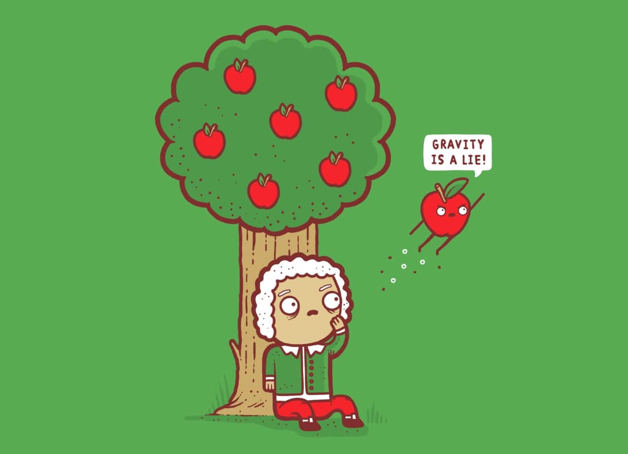 Gravity is a Lie by Randyotter | Threadless - photo#45