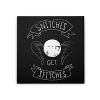 Snitches Get Stitches - small view