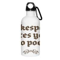 Shakespeare hates your emo poems - water-bottle - small view