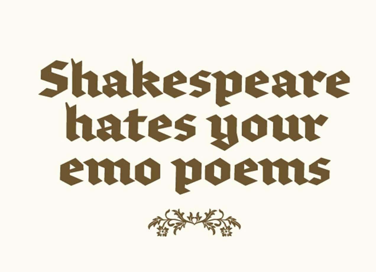 Emo Poems: Shakespeare Hates Your Emo Poems By Ira Vogel