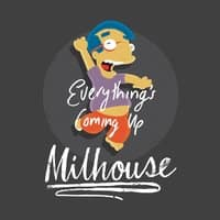 Everything's Coming Up Milhouse - small view