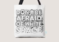 Don't Be Afraid of White Space - tote-bag - small view