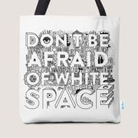 Don't Be Afraid of White Space - small view