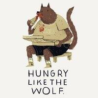 Hungry Like the Wolf - small view