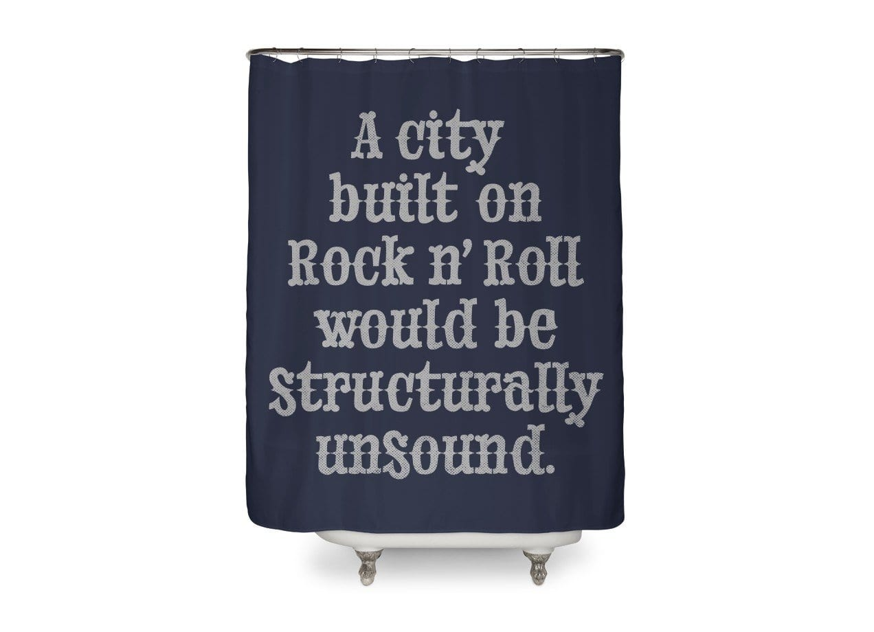 A City Built On Rock N Roll Would Be Structurally Unsound