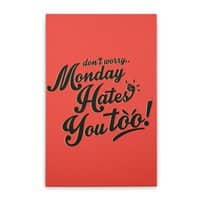 Monday Hates You Too! - small view
