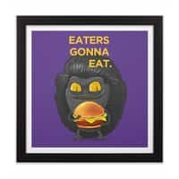 Eaters Gonna Eat - small view