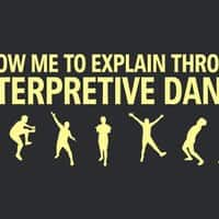 Allow me to explain through interpretive dance - small view