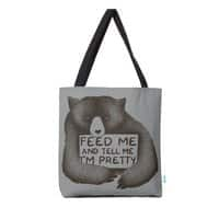 Feed Me And Tell Me I'm Pretty - tote-bag - small view