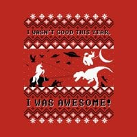 I Wasn't Good This Year, I was AWESOME! - small view
