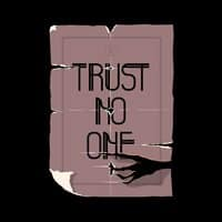 trust no one - small view