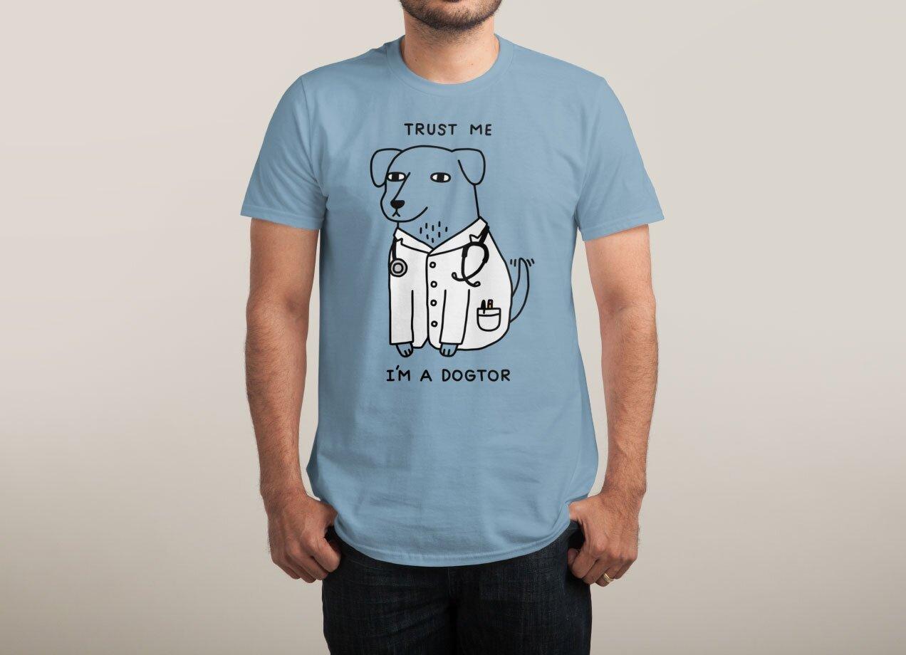 Dogtor Shirt At Threadless.com