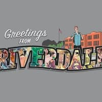 Greetings from Riverdale  - small view