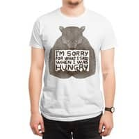 I'm Sorry For What I Said When I Was Hungry - mens-regular-tee - small view