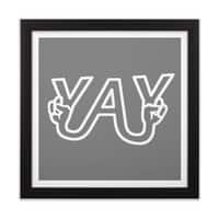 YAY - black-square-framed-print - small view