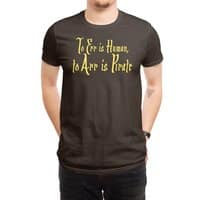 To Err Is Human, to Arr Is Pirate - mens-regular-tee - small view