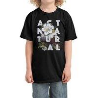 Act Natural - kids-tee - small view