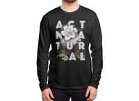 Act Natural - mens-long-sleeve-tee - small view