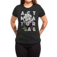 Act Natural - womens-triblend-tee - small view
