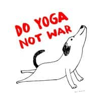 Do Yoga Not War Dog - small view