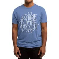 No Time But the Present - mens-triblend-tee - small view