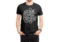 No Time But the Present - shirt - small view