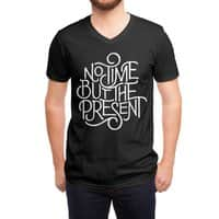 No Time But the Present - vneck - small view