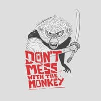 Don't mess with the monkey - small view