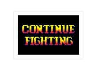 Continue Fighting - horizontal-print - small view