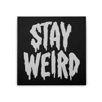 Stay Weird - small view