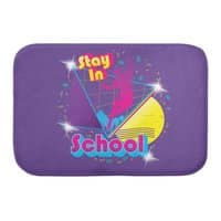 STAY IN SCHOOL... - bath-mat - small view