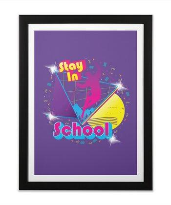 STAY IN SCHOOL...