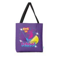 STAY IN SCHOOL... - tote-bag - small view