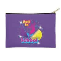 STAY IN SCHOOL... - zip-pouch - small view