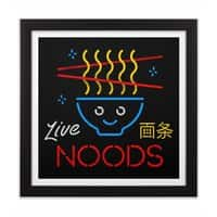 Live Noods - black-square-framed-print - small view