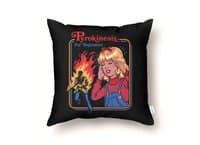 Pyrokinesis for Beginners - throw-pillow - small view