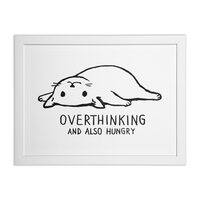 Overthinking and also Hungry - white-horizontal-framed-print - small view
